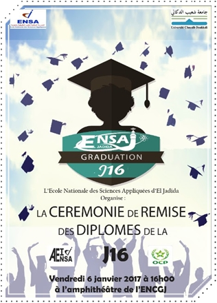 المدرسة الوطنية للعلوم التطبيقية بالجديدة (ENSA)تحتفي بتخرج فوج 2016