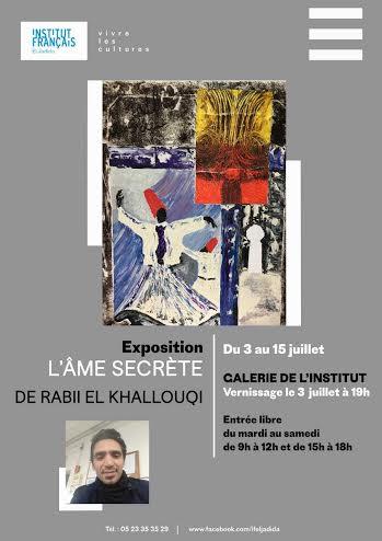 « L'âme secrète »  Exposition de Rabii El Khallouqi